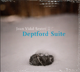 JOAN VIDAL SEXTET/ DEPTFORD SUITE