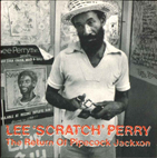 "Lee ""Scratch"" Perry/ The Return Of Pipecock Jackxon (Reggae)"